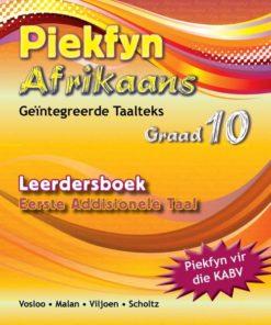 Piekfyn Afrikaans Graad 10 Eerste Addisionele Taal Leerdersboek