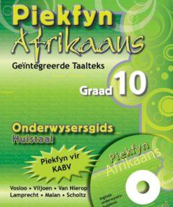 Piekfyn Afrikaans Graad 10 Huistaal Onderwysersgids