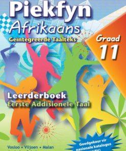 Piekfyn Afrikaans Graad 11 Eerste Addisionele Taal Leerderboek