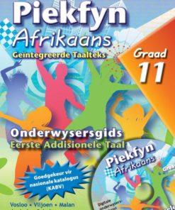 Piekfyn Afrikaans Graad 11 Eerste Addisionele Taal Onderwysersgids