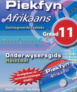 Piekfyn Afrikaans Graad 11 Huistaal Onderwysersgids