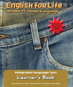 English for Life Learners Book Grade 11 Home Language