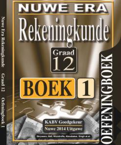 Nuwe Era Rekeningkunde Graad 12 Oefeningboek