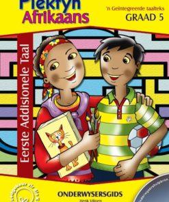 Piekfyn Afrikaans Graad 5 Eerste Addisionele Taal Onderwysersgids