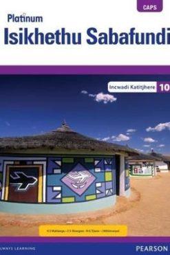Platinum Isikhethu Sabafundi Grade 10 Teacher's Guide (Includes Control Test Book)