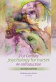 21st century psychology for nurses 2/e