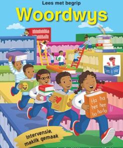 WOORDWYS – LEES MET BEGRIP