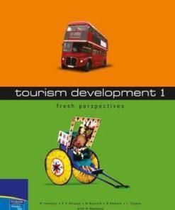 Tourism Development 1 Fresh Perspectives (2nd edition)