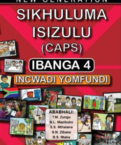 New Generation Sikhuluma Isizulu Grade 4 Learner Book
