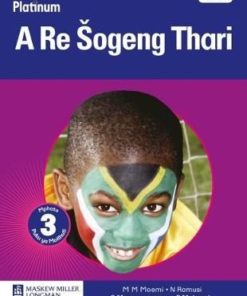 Platinum a re sogeng thari Grade 3 Learner's book Home language (Sotho Northern)