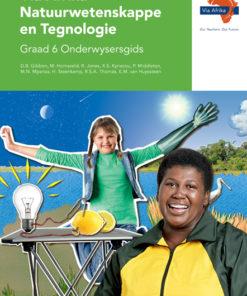 Via Afrika Natuurwetenskappe en Tegnologie Graad 6 Onderwysersgids