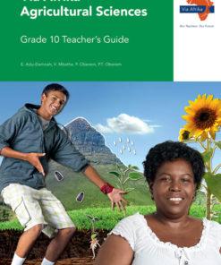 Via Afrika Agricultural Sciences Grade 10 Teacher's Guide