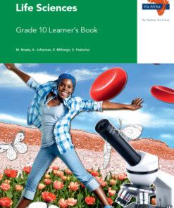 Via Afrika Life Sciences Grade 10 Learner's Book