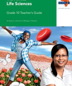 Via Afrika Life Sciences Grade 10 Teacher's Guide