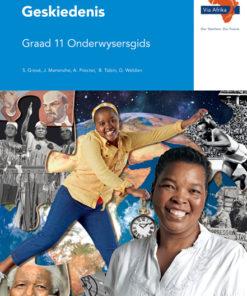 Via Afrika Geskiedenis Graad 11 Onderwysersgids