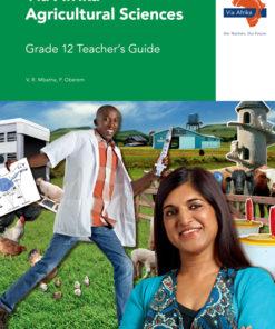 Via Afrika Agricultural Sciences Grade 12 Teacher's Guide