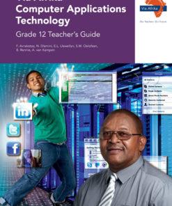 Via Afrika Computer Applications Technology Grade 12 Teacher's Guide