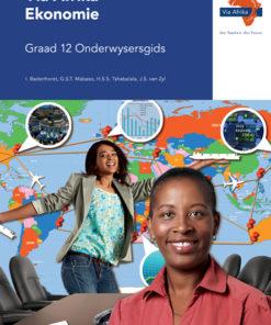 Via Afrika Ekonomie Graad 12 Onderwysersgids