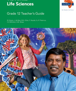 Via Afrika Life Sciences Grade 12 Teacher's Guide