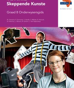 Via Afrika Skeppende Kunste Graad 8 Onderwysersgids