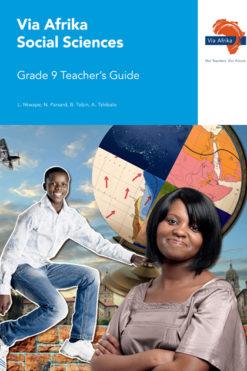 Via Afrika Social Sciences Grade 9 Teacher's Guide