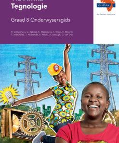 Via Afrika Tegnologie Graad 8 Onderwysersgids