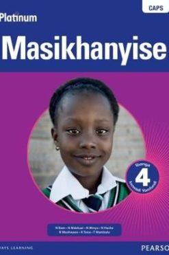 Platinum Masikhanyise Grade 4 Learner's Book (isiXhosa) (Xhosa)