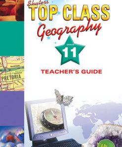Shuters Top Class Geography Grade 11 Teachers Guide