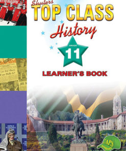 Shuters Top Class History Grade 11 Learners Book