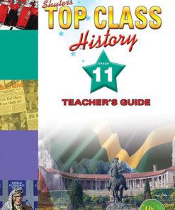 Shuters Top Class History Grade 11 Teachers Guide