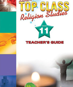 Shuters Top Class Religion Studies Grade 11 Teachers Guide