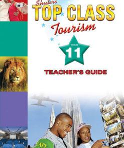 Shuters Top Class Tourism Grade 11 Teachers Guide