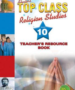 Shuters Top Class Religion Studies Grade 10 Teachers Resource Book