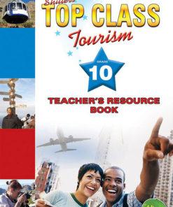 Shuters Top Class Tourism Grade 10 Teachers Resource Book