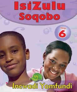 IsiZulu Soqobo Ibanga 6 Incwadi Yomfundi