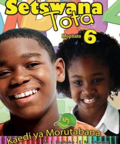 Setswana Tota Mophato 6 Kaedi ya Morutabana