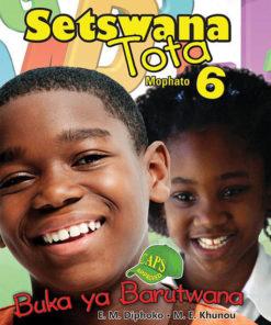 Setswana Tota Mophato 6 Buku ya Barutwana