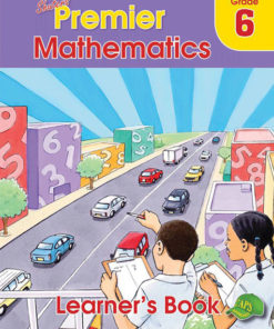 Shuters Premier Mathematics Grade 6 Learners Book