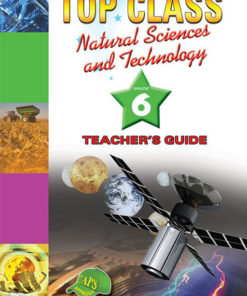 Shuters Top Class Natural Sciences and Technology Grade 6 Teachers Guide