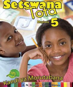 Setswana Tota Mopahto 5 Kaedi ya Morutabana