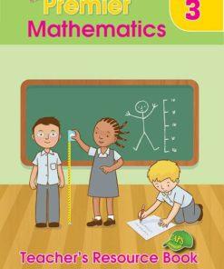 Shuters Premier Mathematics Grade 3 Teachers Resource Book