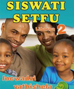 Siswati Setfu Libanga 2 Incwadzi Yathishela