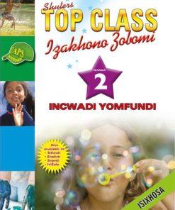 Shuters Top Class Izakhono Zobomi Ibanga 2 Incwadi Yomfundi