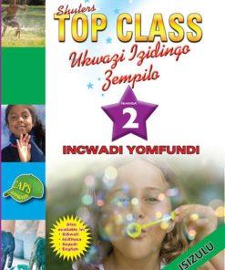 Shuters Top Class Ukwazi lzidingo Zempilo Ibanga 2 Incwadi Yomfundi