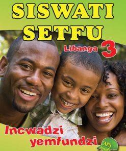 Siswati Setfu Libanga 3 Incwadzi Yemfundi