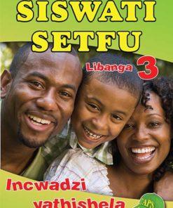 Siswati Setfu Libanga 3 Incwadzi Yathishela