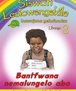 Siswati Lesicwengekile Incwajana yekufundza Libanga 3 Bantfwana nemalungelo abo Incwajana ye-1 kuleti-5