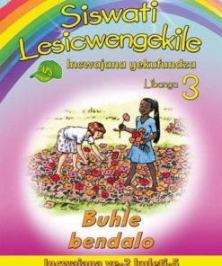 Siswati Lesicwengekile Incwajana yekufundza Libanga 3 Buhle bendalo Incwajana ye-2 kuleti-5