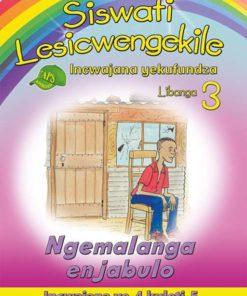 Siswati Lesicwengekile Incwajana yekufundza Libanga 3 Ngemalanga enjabulo Incwajana ye-4 kuleti-5