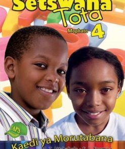 Setswana Tota Mophato 4 Kaedi ya Morutabana